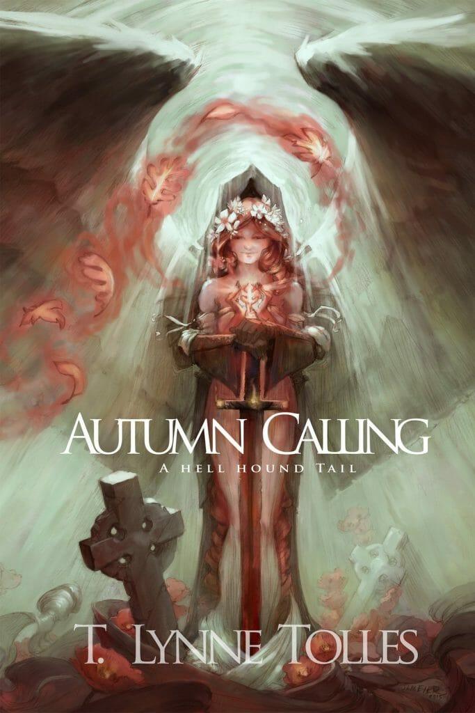 Autumn Calling A Hellhound Tail Book 2