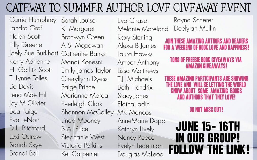 June 15-16 – Gateway to Summer Giveaway
